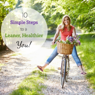 10 Simple Steps to a Leaner, Healthier You Workshop